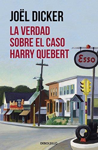 """""""La verdad sobre el caso Harry Quebert"""" Un libro de los que dejan huella"""